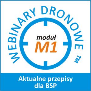 Webinar Dronowy Moduł M1: Aktualne przepisy dla BSP